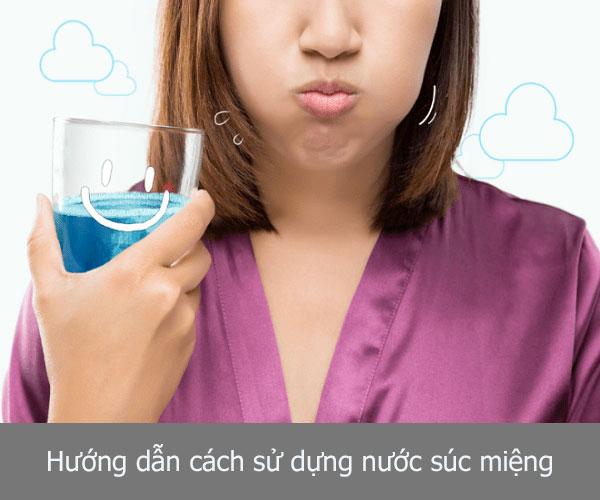 Hướng dẫn sử dụng nước súc miệng đúng cách đạt hiệu quả TỐI ƯU nhất
